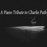 A Piano Tribute to Charlie Puth - EP