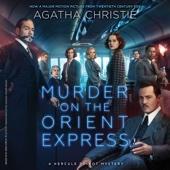 Agatha Christie - Murder on the Orient Express: A Hercule Poirot Mystery (Unabridged)  artwork