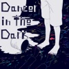 Dancer in the Dark - Single