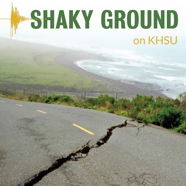 Shaky Ground from KHSU