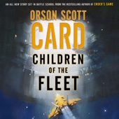 Orson Scott Card - Children of the Fleet (Unabridged)  artwork