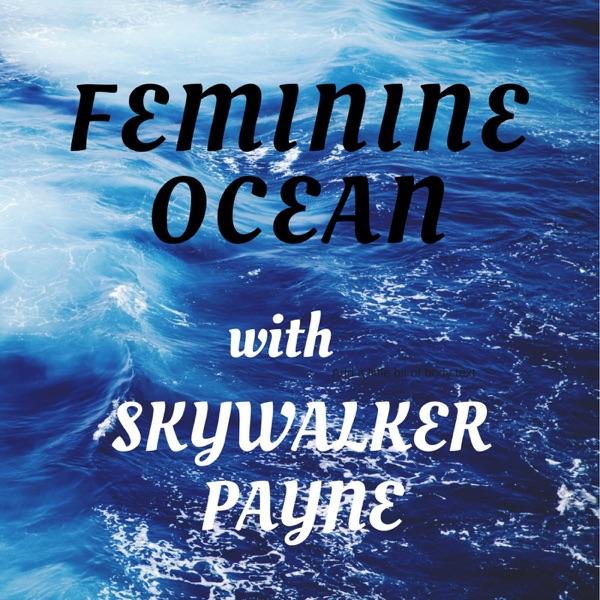 Feminine Ocean