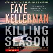 Faye Kellerman - Killing Season: Part 1 (Unabridged)  artwork