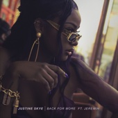 Back for More (feat. Jeremih) - Justine Skye