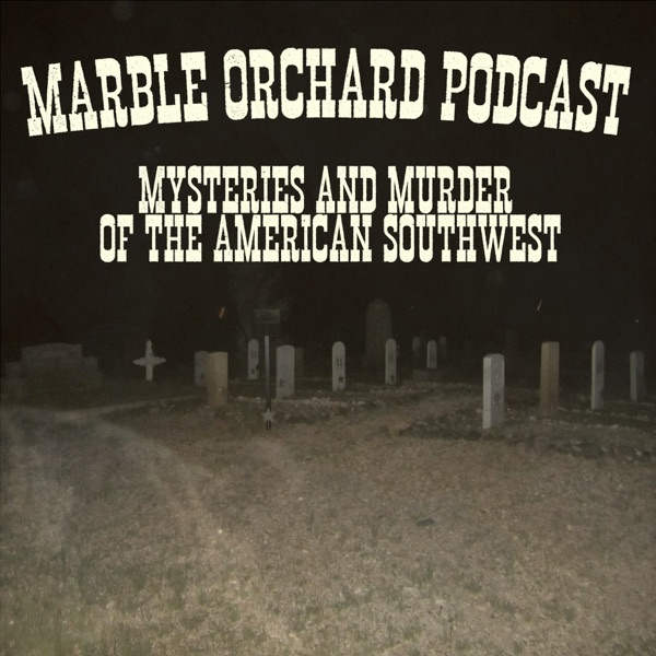 Marble Orchard Podcast