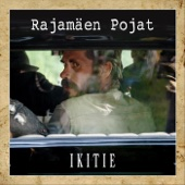 Ikitie (Music From The Motion Picture) - EP - Rajamäen pojat