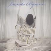 Behind the Veil: Morning Glory II - Juanita Bynum
