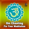 Om Chanting For Your Meditation
