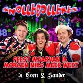 Feest Waarvan Ik Morgen Niks Meer Weet (feat. Coen & Sander)