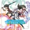 TVアニメ『ナイツ&マジック』 オリジナルサウンドトラック「The Heroic Epic」
