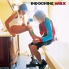 Wax, Indochine