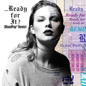 ...Ready For It? (BloodPop® Remix)