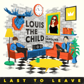 Last to Leave (feat. Caroline Ailin)