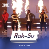 Mona Lisa (X Factor Recording) - Rak-Su