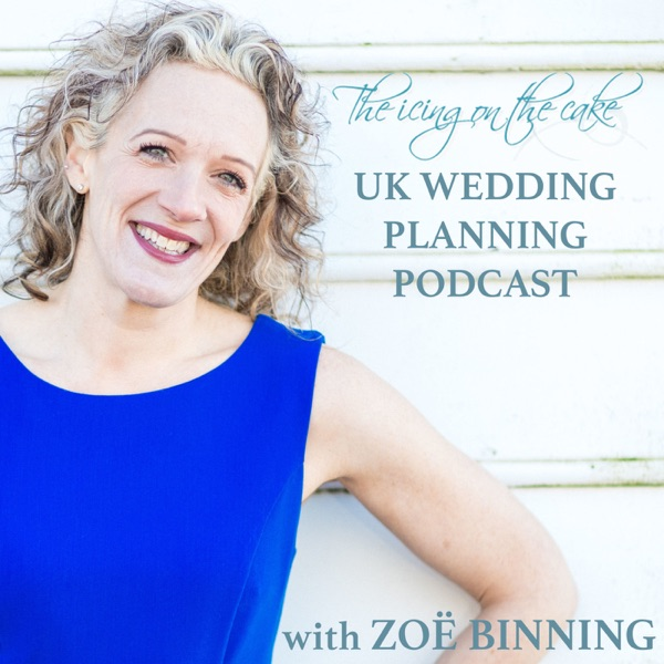 The Icing on the Cake | A UK Wedding Planning Podcast