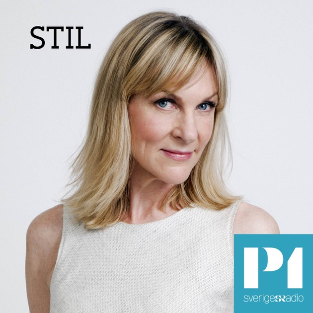 df87a82bd4a1 Stil by Sveriges Radio on Apple Podcasts