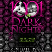 Kendall Ryan - The Bed Mate: A Room Mate Novella - 1001 Dark Nights (Unabridged)  artwork