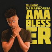 AmaBlesser (feat. DJ Maphorisa) - Mlindo