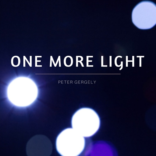 One More Light - Single Peter Gergely CD cover
