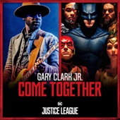 Gary Clark Jr. & Junkie XL - Come Together  artwork