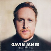 Gavin James - Hearts On Fire artwork