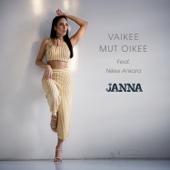 Janna - Vaikee mut oikee (feat. Nikke Ankara) artwork