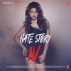 Hate Story IV (Original Motion Picture Soundtrack)