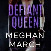 Meghan March - Defiant Queen (Unabridged)  artwork