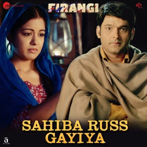FIRANGI - Sahiba Russ Gayiya Chords and Lyrics