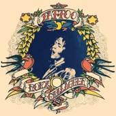 Tattoo (Remastered 2011) - Rory Gallagher