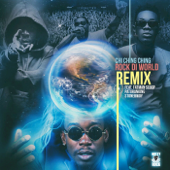 Rock Di World (feat. Fatman Scoop, Patoranking, Stonebwoy & Dutty Rock Productions) [Remix] - Chi Ching Ching