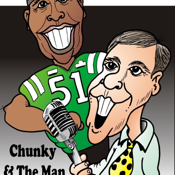 Chunky and The Man CFL Podcast