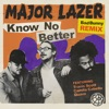 Know No Better feat Travis Scott Camila Cabello Quavo Bad Bunny Remix Single