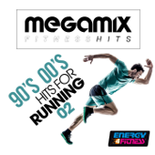 Megamix Fitness 90S 00S Hits For Running 02 (25 Tracks Non-Stop Mixed Compilation for Fitness & Workout)