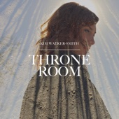 Throne Room - Kim Walker-Smith