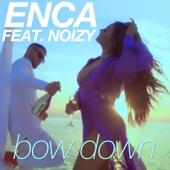 Bow Down (feat. Noizy) - Enca