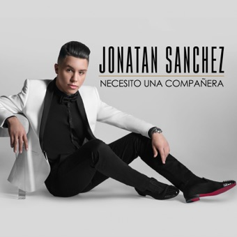 Necesito una Compañera – EP – Jonatan Sanchez