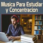 Música para Estudiar y Concentracion