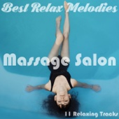 11 Relaxing Tracks: Massage Salon - Sounds of Nature, SPA, Wellness, Meditation Music, Dreaming, Background Music, Yoga Music for Yoga Class, Reiki Healing, Chakra Balancing, Tai Chi, Royalty Free