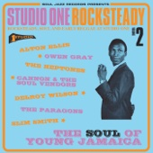 Soul Jazz Records Presents Studio One Rocksteady 2: The Soul of Young Jamaica - Rocksteady, Soul and Early Reggae at Studio One