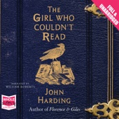 The Girl Who Couldn't Read (Unabridged) - John Harding