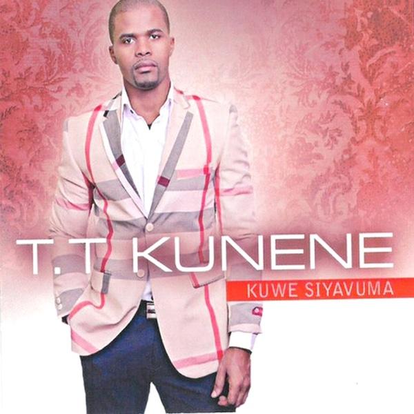 Kuwe Siyavuma - Single | TT Kunene