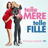 Telle mère, telle fille (Extrait de la bande originale du film) - Single