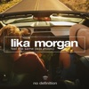 Lika Morgan - Feel The Same