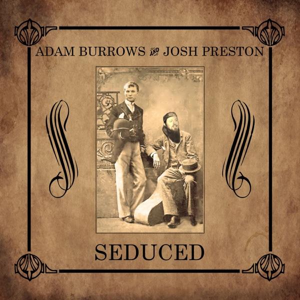 Seduced - Single | Adam Burrows