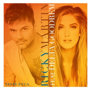 Download Chord RICKY MARTIN feat DELTA GOODREM – Vente Pa' Ca Chords and Lyrics