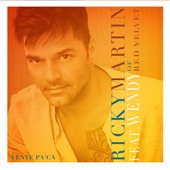 Vente Pa' Ca (feat. Wendy .) - Single, Ricky Martin