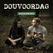 Desembers - Douvoordag