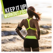 Keep It Up: Workout, Vol. 2