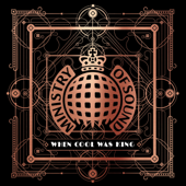 When Cool Was King - Ministry of Sound